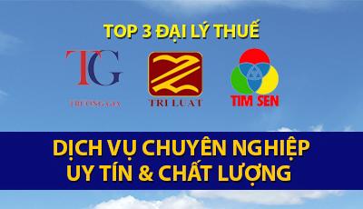 TOP 3 ĐẠI LÝ THUẾ SẴN SÀNG HỖ TRỢ CÁC DOANH NGHIỆP, CÁ NHÂN QUYẾT TOÁN THUẾ NĂM 2019